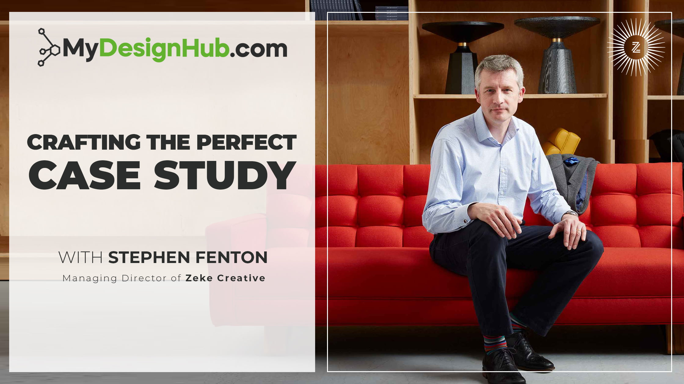 Crafting the perfect case study with Stephen Fenton
