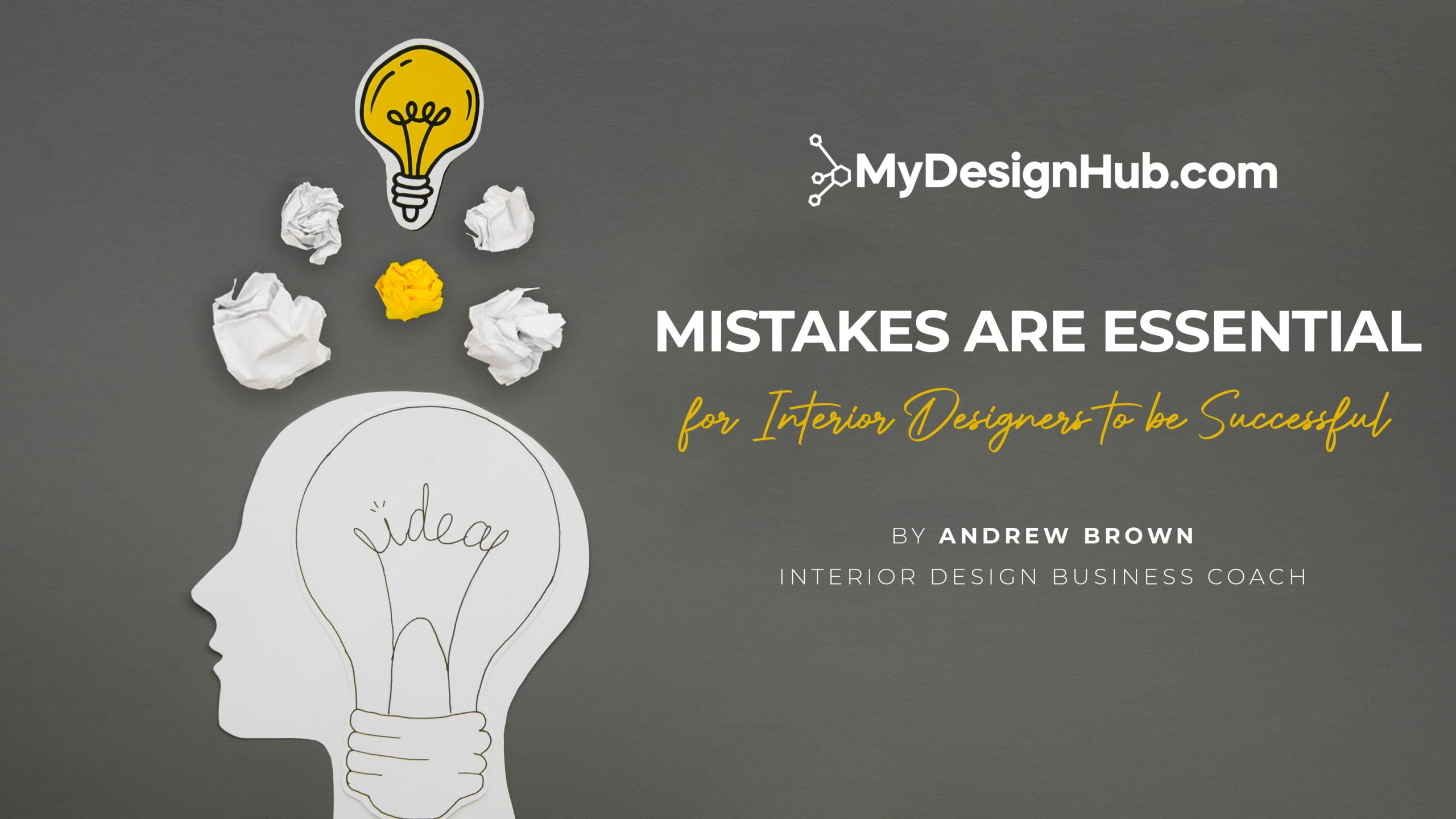 Mistakes are Essential for Interior Designers to be Successful