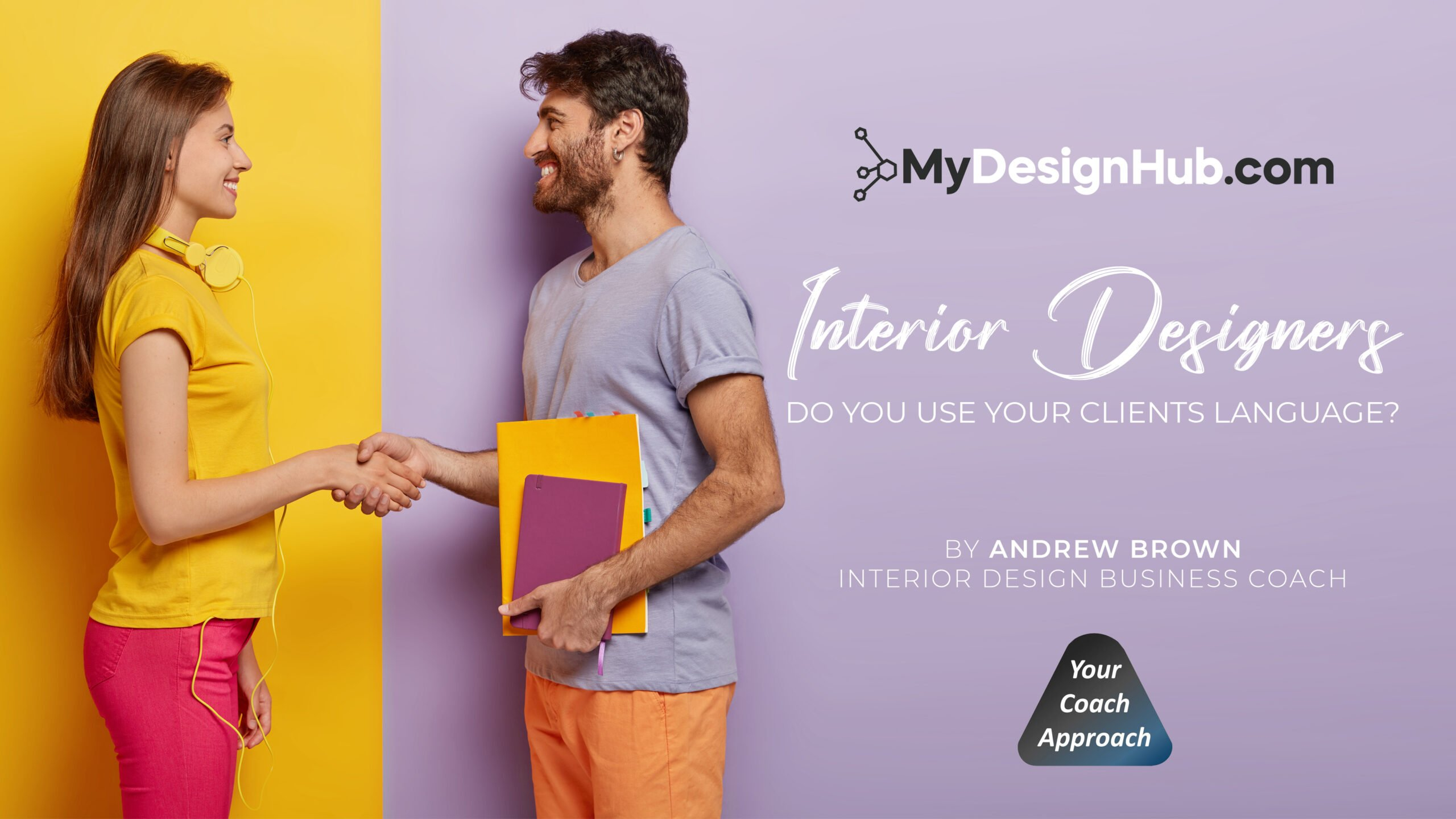 Interior Designers, Do You Use Your Clients Language?